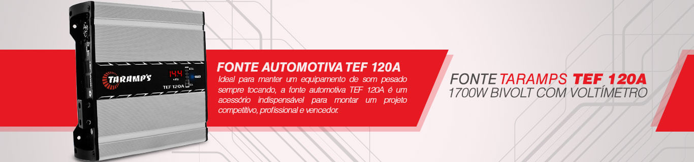 Fonte Automotiva Taramp's TEF 120A 1700W Bivolt com Voltímetro