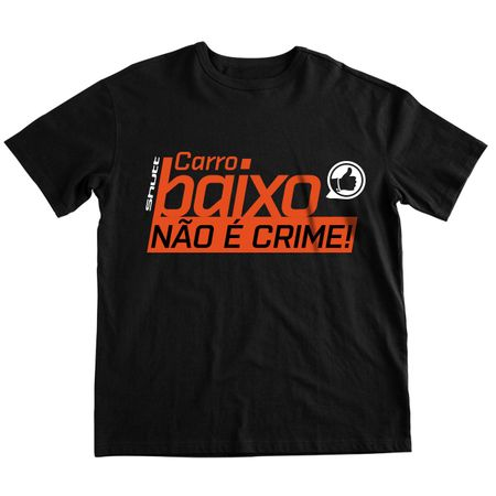 Camiseta-Carro-Baixo-Nao-e-Crime-Shutt-PRETA-connectparts--1-