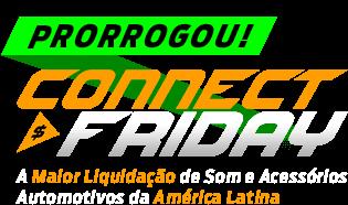 Começou a Connect Friday 2018